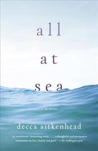 All at Sea: A Memoir