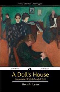 A Doll's House (Norwegian/English Bilingual Text)