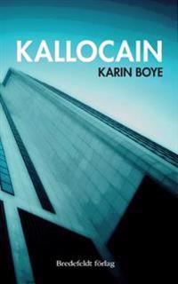 Kallocain: Roman Från 2000-Talet