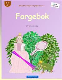 BROCKHAUSEN Fargebok Vol. 4 - Fargebok: Prinsesse - Dortje Golldack   Ridgeroadrun.org