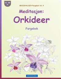 Brockhausen Fargebok Vol. 4 - Meditasjon: Orkideer: Fargebok