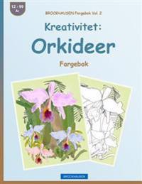 Brockhausen Fargebok Vol. 2 - Kreativitet: Orkideer: Fargebok