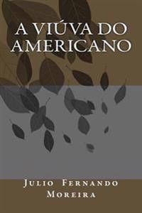 A Viuva Do Americano