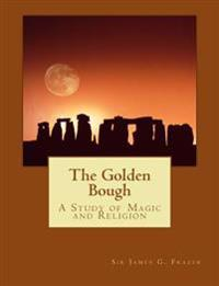 The Golden Bough (Summit Classic Collector Editions)