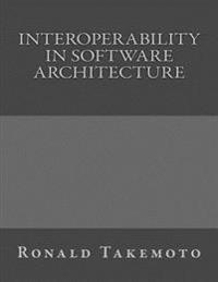 Interoperability in Software Architecture