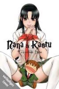 Nana & Kaoru 05 - Fesselnde Liebe
