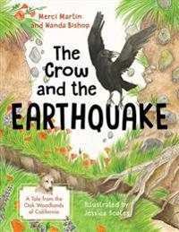 The Crow and the Earthquake: A Tale from the Oak Woodlands of California