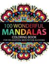 Mandala Coloring Book: 100 plus Flower and Snowflake Mandala Designs and Stress Relieving Patterns for Adult Relaxation, Meditation, and Happ