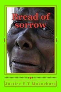 Bread of Sorrow: Revolutionary Voices in Verse