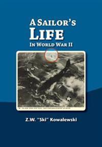 A Sailor's Life in World War II