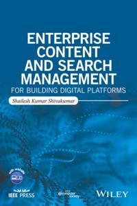 Enterprise Content and Search Management for Building Digital Platforms