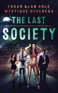 The Last Society