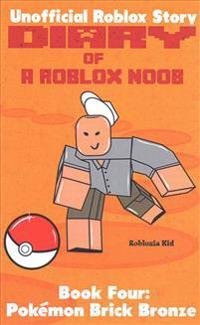 Diary of a Roblox Noob: Pokemon Brick Bronze
