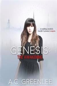 Genesis: The Awakening: A Paranormal Fantasy Adventure Romance Novel