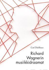 Richard Wagnerin musiikkidraamat