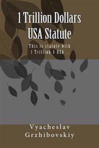 1 Trillion Dollars USA Statute: This Is Statute with 1 Trillion $ USA ...