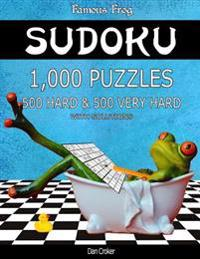 Famous Frog Sudoku 1,000 Puzzles with Solutions, 500 Hard and 500 Very Hard: Take Your Playing to the Next Level with This Sudoku Puzzle Book