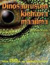 Dinosaurusten kiehtova maailma