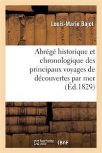 Abrege Historique Et Chronologique Des Principaux Voyages de Decouvertes Par Mer,