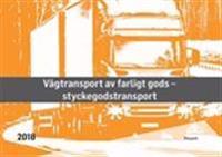 Styckegods - Vägtransport av farligt gods