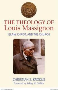 The Theology of Louis Massignon