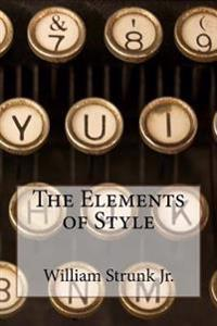 The Elements of Style William Strunk Jr.