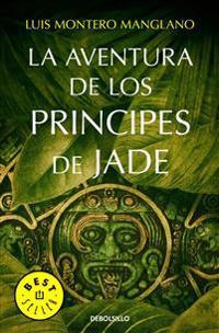 La Aventura de Los Principes de Jade