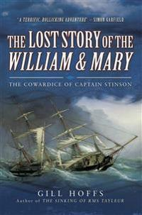 Lost Story of the William and Mary