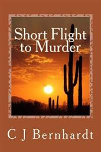Short Flight to Murder: A Connor Harrison, Pi Mystery Book Six
