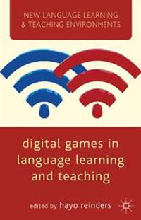 Digital Games in Language Learning and Teaching
