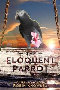 The Eloquent Parrot