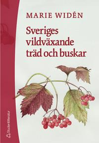 Sveriges vildväxande träd och buskar - Marie Widén pdf epub