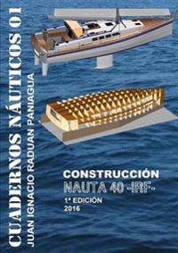 Nauta 40 Construccion