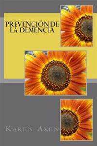 Prevencion de La Demencia