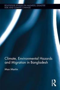 Climate, Environmental Hazards and Migration in Bangladesh