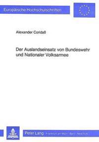 Der Auslandseinsatz Von Bundeswehr Und Nationaler Volksarmee