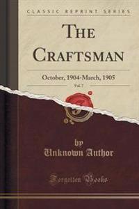 The Craftsman, Vol. 7
