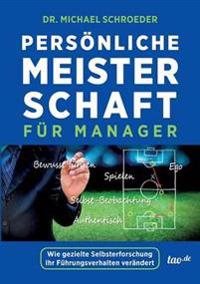 Personliche Meisterschaft Fur Manager