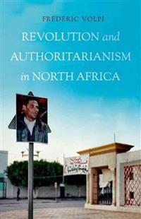 Revolution and Authoritarianism in North Africa