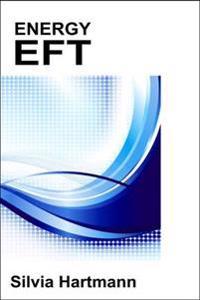 Energy eft - energy emotional freedom techniques