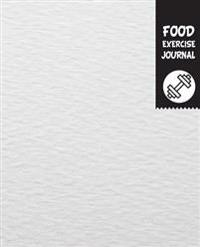 Food and Exercise Journal: 7.5x9.25 Food Journal - 60 Days Challenge - 120 Pages - Space for Meal, Quantity, Calories, Exercise Calories Tracker