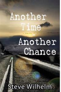 Another Time - Another Chance