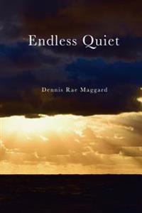 Endless Quiet