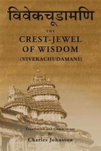 Crest-Jewel of Wisdom (Vivekachudamani)
