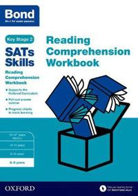 Bond sats skills: reading comprehension workbook 8-9 years