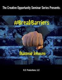 #Breakbarriers
