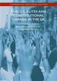 Publics, Elites and Constitutional Change in the UK