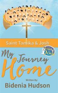 Saint Tamika and Josh: My Journey Home