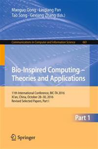 Bio-inspired Computing - Theories and Applications