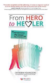 From Hero to Healer: Awakening the Inner Activist